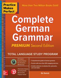 Vignette du livre Practice Makes Perfect: Complete German Grammar, Premium Second Edition