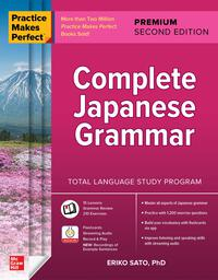 Vignette du livre Practice Makes Perfect: Complete Japanese Grammar, Premium Second Edition