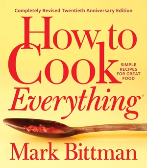 Vignette du livre How to Cook Everything - Completely Revised Twentieth Anniversary Edition