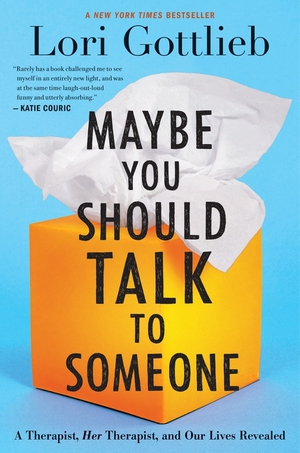 Vignette du livre Maybe You Should Talk to Someone