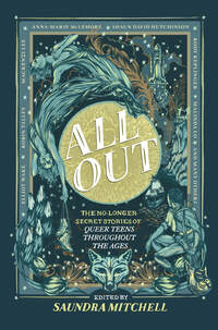 Vignette du livre All Out: The No-Longer-Secret Stories of Queer Teens throughout the Ages