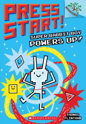Vignette du livre Super Rabbit Boy Powers Up! A Branches Book (Press Start! #2)