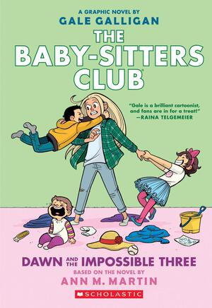Vignette du livre Dawn and the Impossible Three (The Baby-sitters Club Graphic Novel #5): A Graphix Book