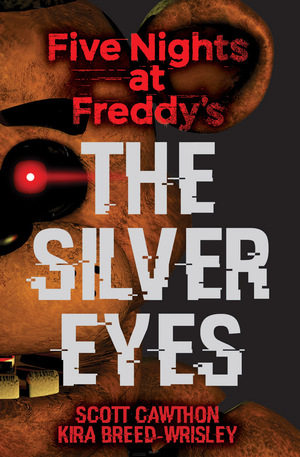 Vignette du livre The Silver Eyes (Five Nights at Freddy's #1)