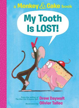 Vignette du livre Monkey & Cake: My Tooth Is LOST!