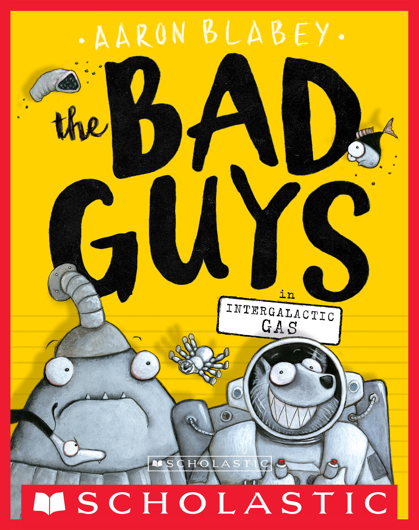 Vignette du livre The Bad Guys in Intergalactic Gas (The Bad Guys #5)