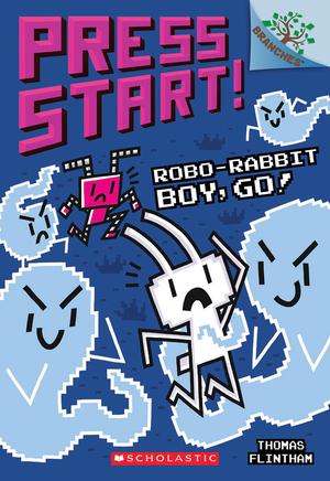 Vignette du livre Robo-Rabbit Boy, Go!: A Branches Book (Press Start! #7)