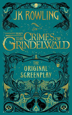 Vignette du livre Fantastic Beasts: The Crimes of Grindelwald — The Original Screenplay