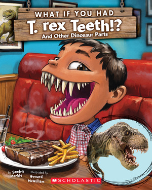 Vignette du livre What If You Had T. Rex Teeth?: And Other Dinosaur Parts