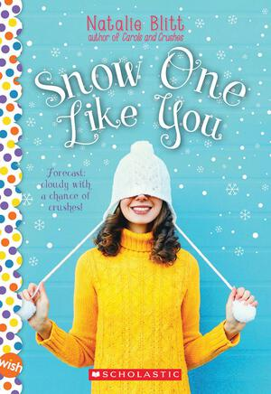 Vignette du livre Snow One Like You: A Wish Novel