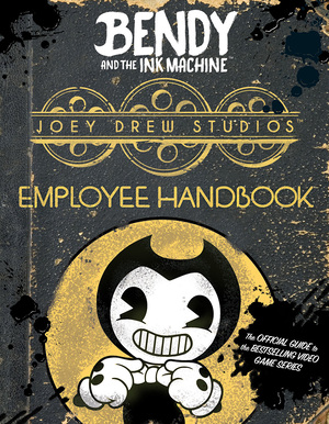 Vignette du livre Joey Drew Studios Employee Handbook (Bendy and the Ink Machine)