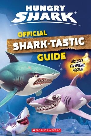Vignette du livre Official Shark-Tastic Guide: An AFK Book (Hungry Shark)