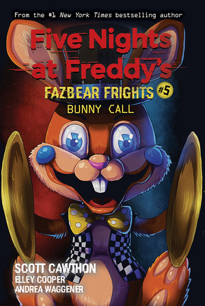 Vignette du livre Bunny Call (Five Nights at Freddy's: Fazbear Frights #5)