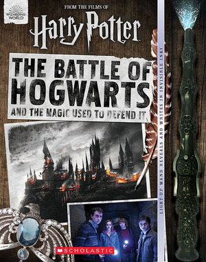 Vignette du livre The Battle of Hogwarts and the Magic Used to Defend It