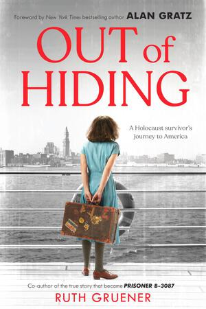 Vignette du livre Out of Hiding: A Holocaust Survivor's Journey to America (With a Foreword by Alan Gratz)