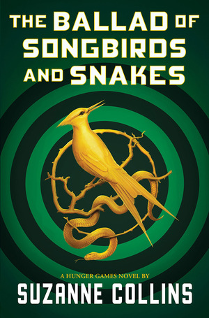Vignette du livre The Ballad of Songbirds and Snakes (A Hunger Games Novel)