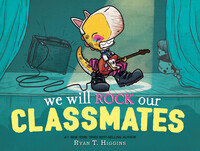 Vignette du livre We Will Rock Our Classmates