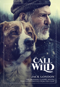 Vignette du livre The Call of the Wild: The Original Classic Novel Featuring Photos from the Film