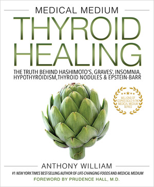 Vignette du livre Medical Medium Thyroid Healing