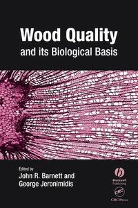 Wood Quality and its Biological Basis, George Jeronimidis