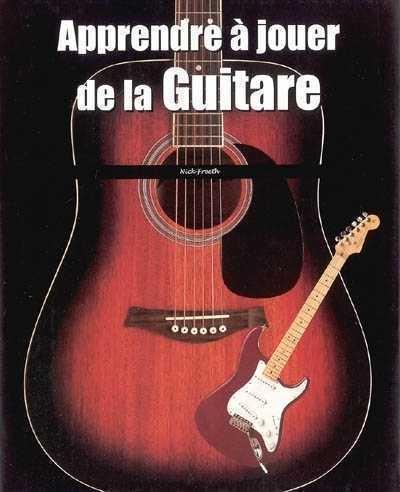 apprendre jouer de la guitare par nick freeth arts technique de musique librairie du soleil. Black Bedroom Furniture Sets. Home Design Ideas