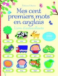 Vignette du livre Mes cent premiers mots en anglais - Heather Amery, Francesca Allen, Stephanie Jones, Mairi Mackinnon