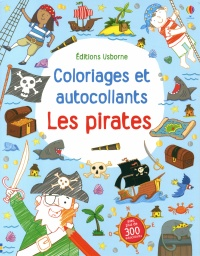 Pirates(Les): coloriages et autocollants, Rob Watson