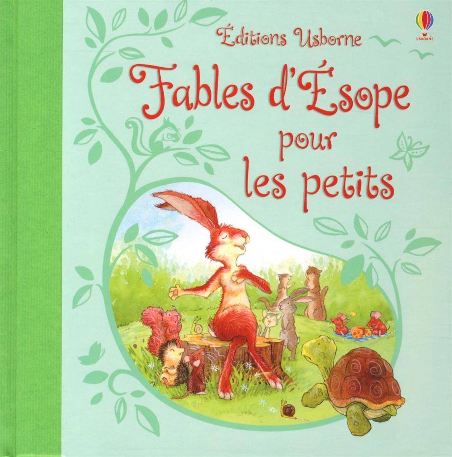 Fables d'Esope pour les petits par Rosie Dickins, Lesley Sims, Caroline Spatz, Laura Wood, Esope   Jeunesse   Contes/Poésie/Théâtre   Leslibraires.ca