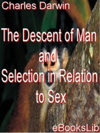 Vignette du livre The Descent of Man and Selection in Relation to Sex