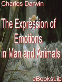 Vignette du livre The Expression of Emotions in Man and Animals