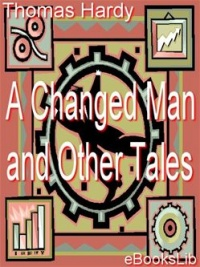 Vignette du livre A Changed Man and Other Tales