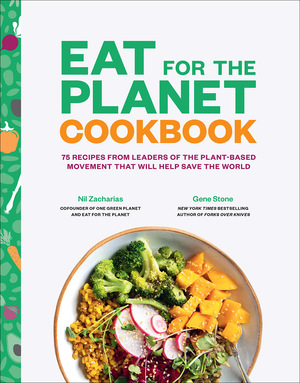 Vignette du livre Eat for the Planet Cookbook