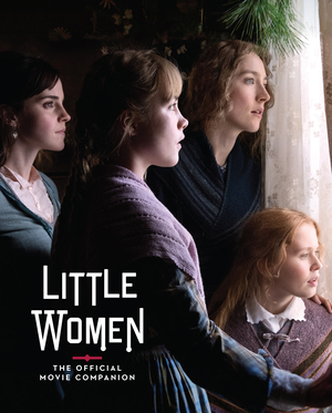 Vignette du livre Little Women: The Official Movie Companion