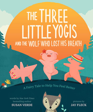 Vignette du livre The Three Little Yogis and the Wolf Who Lost His Breath