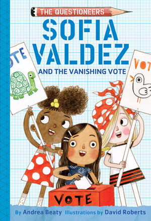 Vignette du livre Sofia Valdez and the Vanishing Vote