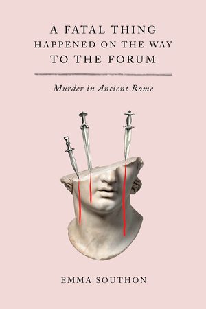 Vignette du livre A Fatal Thing Happened on the Way to the Forum