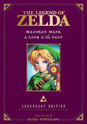 Vignette du livre The Legend of Zelda: Majora's Mask / A Link to the Past -Legendary Edition-