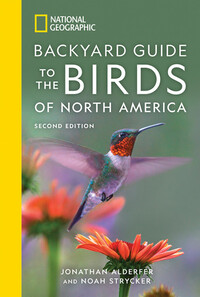 Vignette du livre National Geographic Backyard Guide to the Birds of North America, 2nd Edition