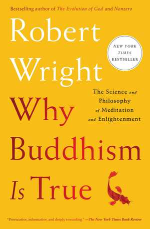 Vignette du livre Why Buddhism is True
