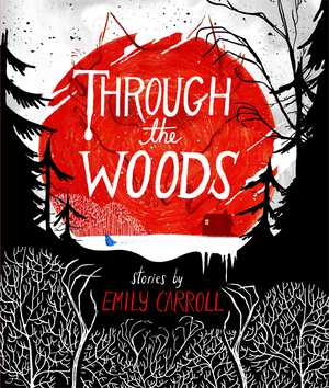 Vignette du livre Through the Woods