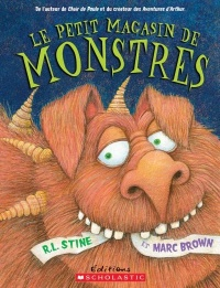 Le petit magasin de monstres, Marc Brown
