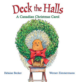 Vignette du livre Deck the Halls: A Canadian Christmas Carol