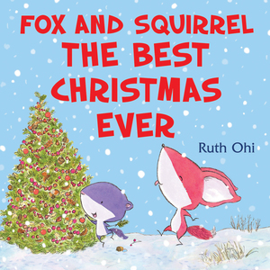 Vignette du livre Fox and Squirrel: The Best Christmas Ever