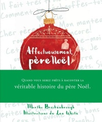 Vignette du livre Affectueusement, père Noël - Martha Brockenbrough, Lee White