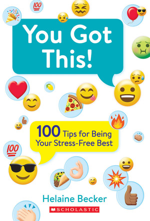 Vignette du livre You Got This!: 100 Tips for Being Your Stress-Free Best