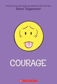 Courage - Raina Telgemeier