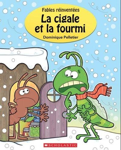 La Cigale Et La Fourmi Par Dominique Pelletier Jeunesse 3 6