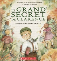 Vignette du livre Le grand secret de Clarence