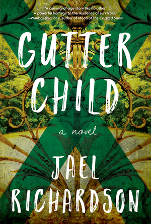 Gutter Child - Jael Richardson
