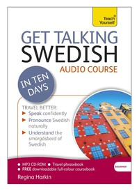 Vignette du livre Get Talking Swedish in Ten Days: A Teach Yourself Guide
